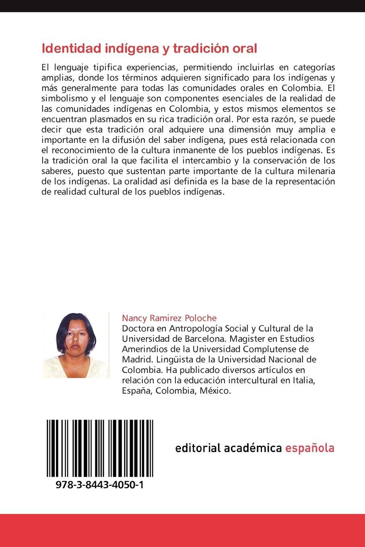 Identidad Indigena y Tradicion Oral: Amazon.es: Ramirez Poloche Nancy: Libros