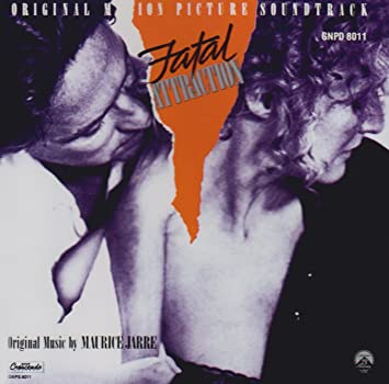 Fatal Attraction (By Maurice Jarre)