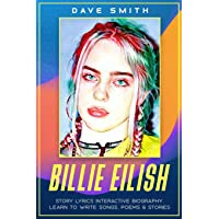 Billie Eilish: Story Lyrics Interactive Biography Learn how to write stories, songs and poems