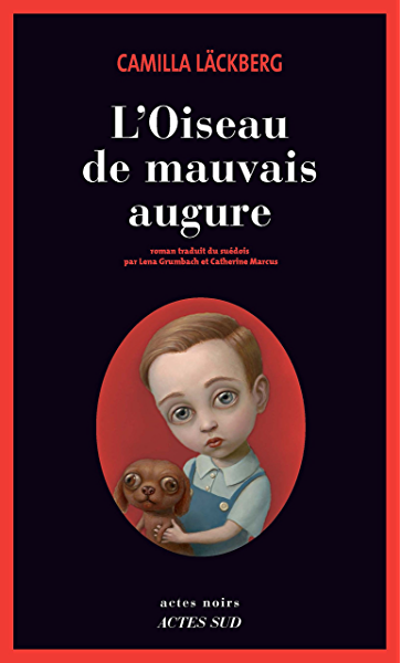 LOiseau de mauvais augure (Actes noirs) (French Edition) eBook ...