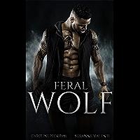 Feral Wolf (Darkmore Penitentiary Book 3)