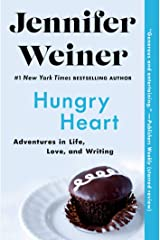 Hungry Heart: Adventures in Life, Love, and Writing Kindle Edition