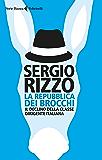 La repubblica dei brocchi: Il declino della classe dirigente italiana
