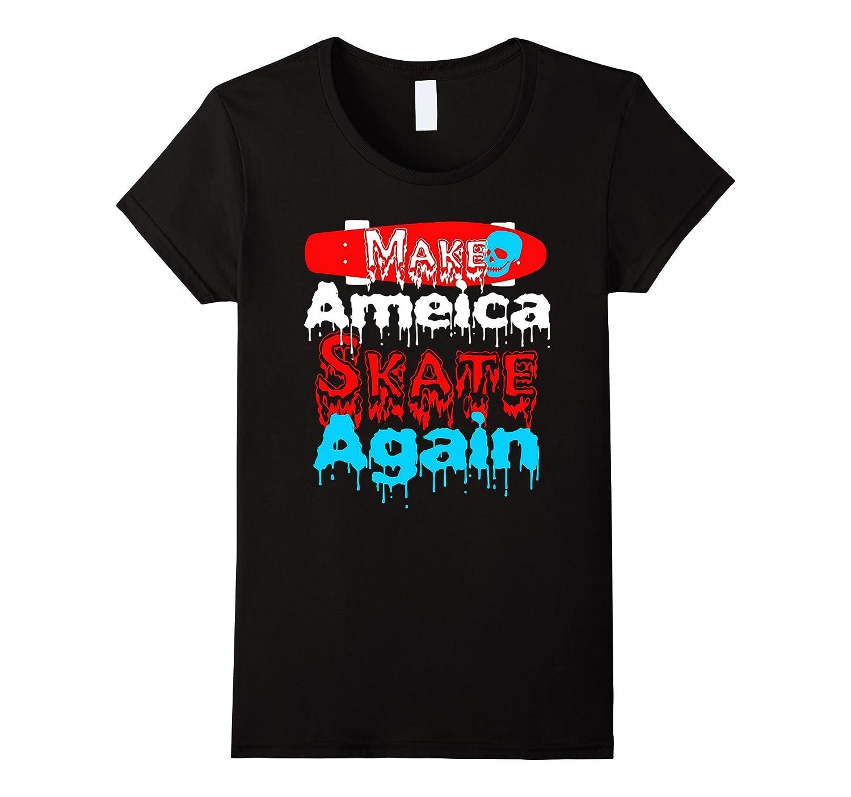 Make America Skate Again Skateboard Tee Shirt