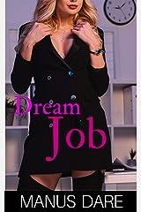 Dream Job: An Interracial Cuckold Story Kindle Edition