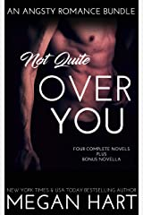 Not Quite Over You: An Angsty Romance Bundle Kindle Edition