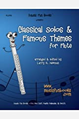 Classical Solos & Famous Themes for Flute Kindle Edition