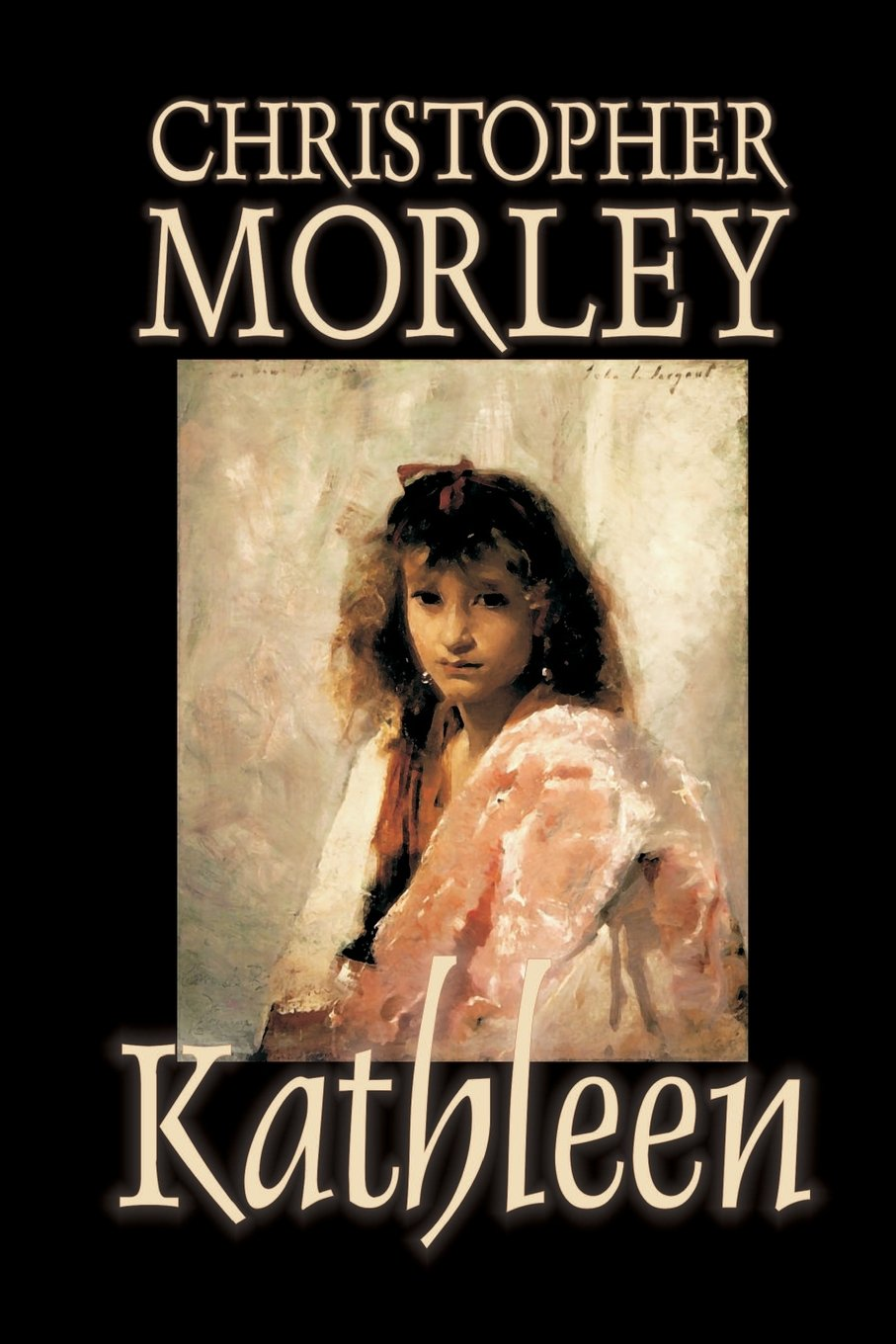 Kathleen by Christopher Morley, Fiction, Literary pdf