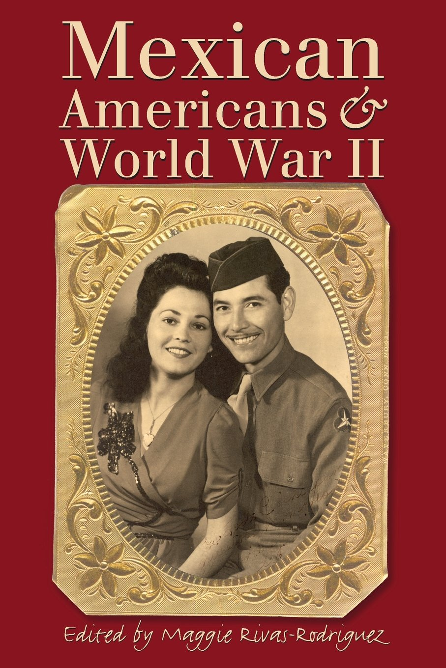 Mexican Americans and World War II Paperback – April 1, 2005