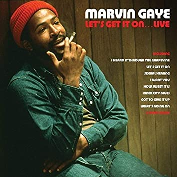 MARVIN GAYE GET IT ON
