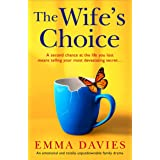 The Wife's Choice: An emotional and totally unputdownable family drama
