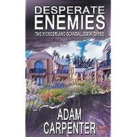 Desperate Enemies