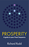 Prosperity: A guide to your Pearl Sequence (The Gene Keys Golden Path Book 3)