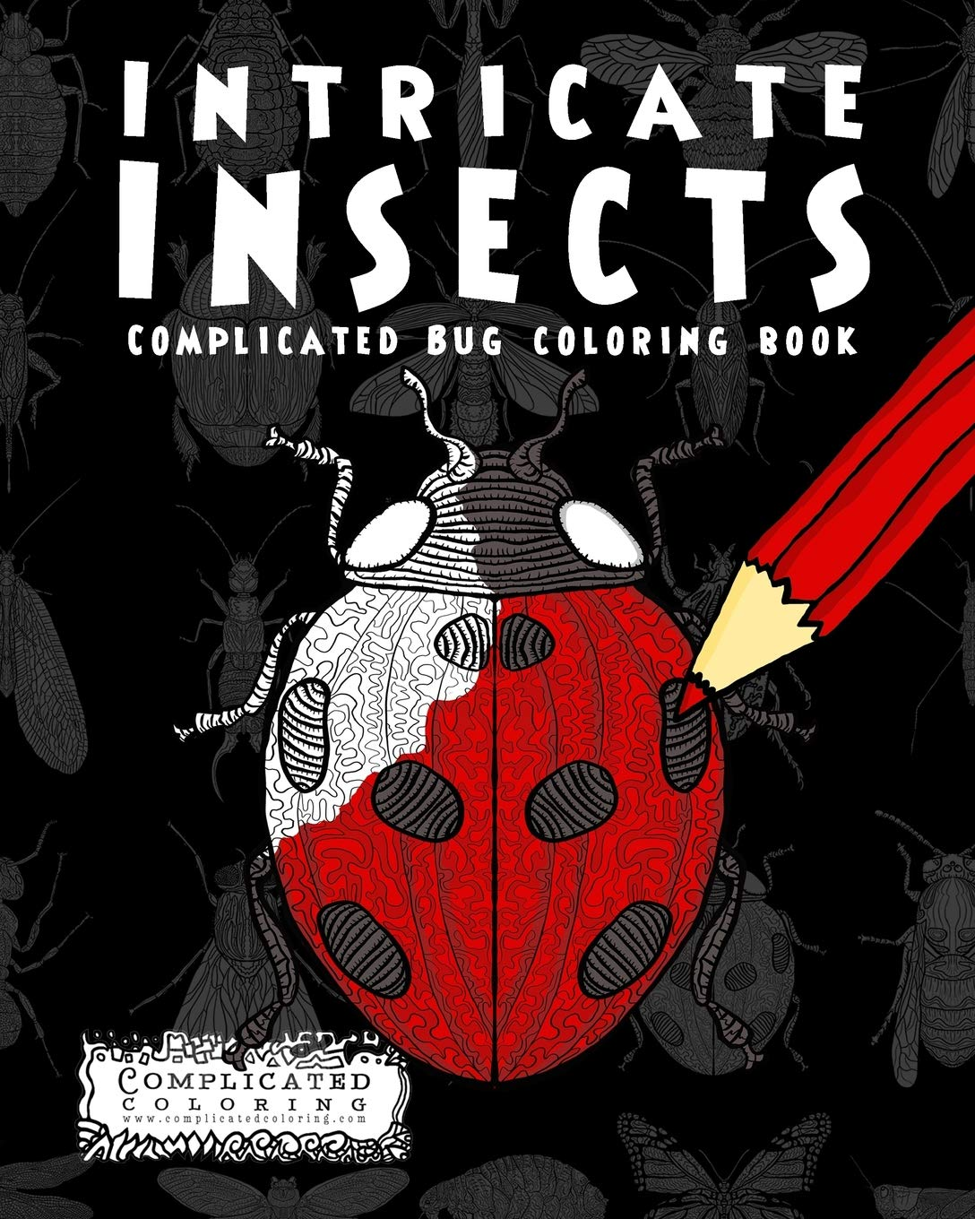 Intricate Insects Complicated Coloring Book