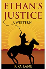 Ethan's Justice: A Western Kindle Edition