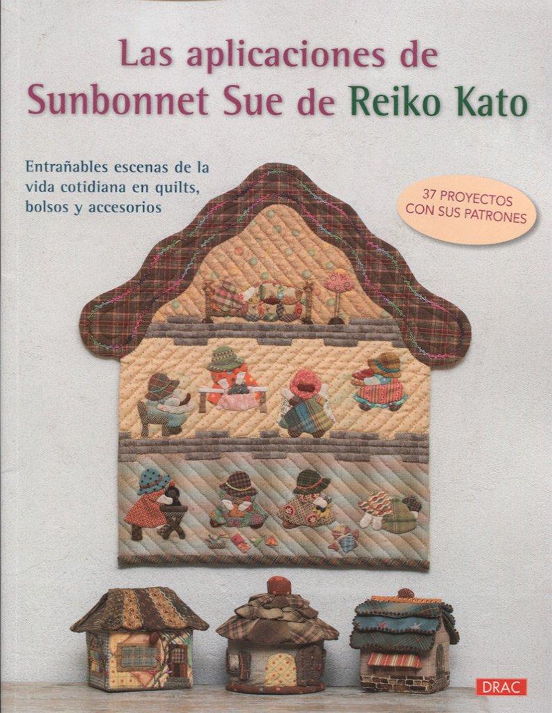 Las aplicaciones de Sunbonnet Sue de Reiko Kato: Reiko Kato ...