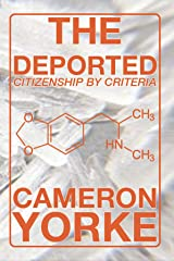 The Deported: Citizenship by Criteria (The Chemsex trilogy Book 4) Kindle Edition