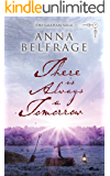 There is Always a Tomorrow (The Graham Saga Book 9)