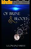 Of Brine & Blood (Brine Series Book 1)