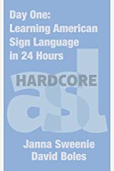 Day One: Learning American Sign Language in 24 Hours Kindle Edition