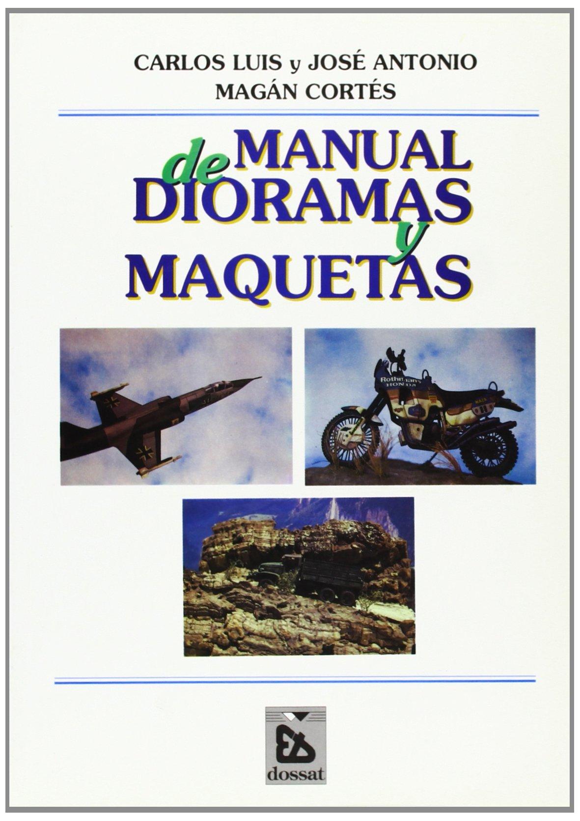 Manual De Dioramas Y Maquetas: Amazon.es: J. L. Magancortes ...