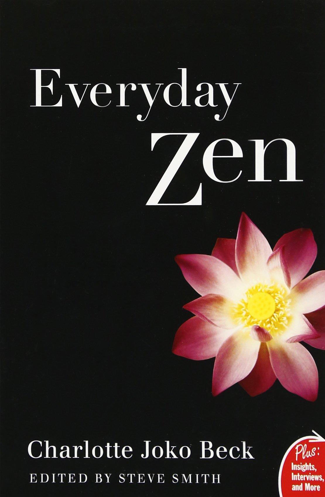 Amazon: Everyday Zen: Love And Work (plus) (9780061285899): Charlotte  J Beck: Books