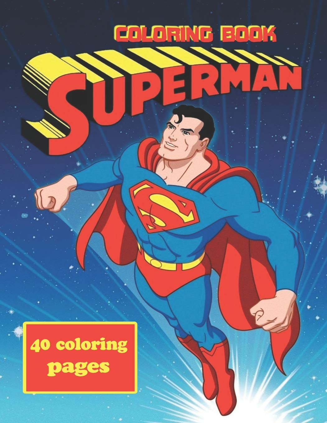 Amazon.com: Superman Coloring Book: Coloring Book for Kids ...