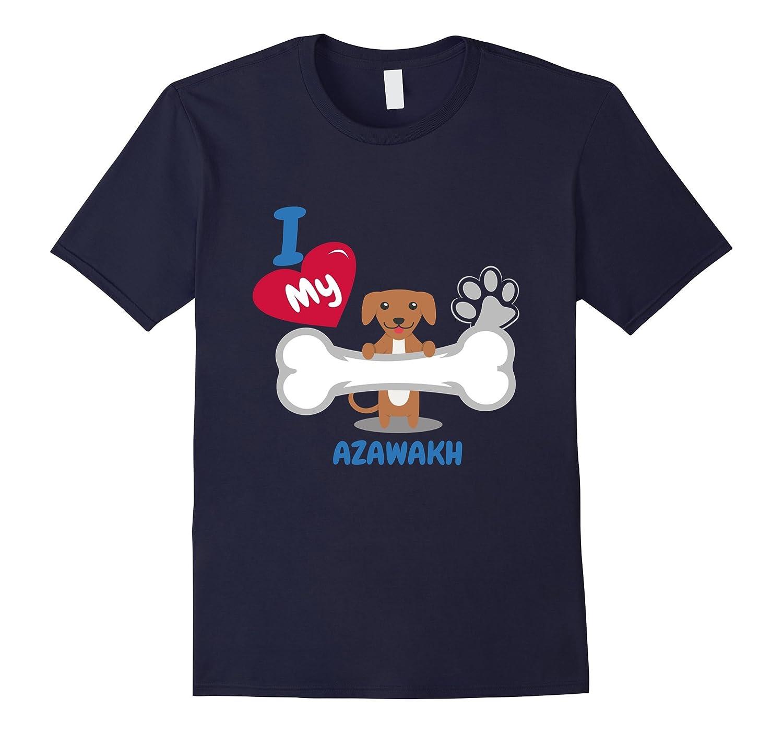 Azawakh T-Shirt - I Love My Azawakh-Art