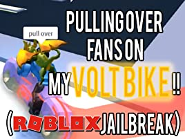 If You Catch My Volt Bike Take My Money Roblox Jailbreak Watch Clip See Deng Prime Video