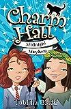 Midnight Mayhem: Book 2 (Charm Hall)