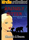 Baehrly Bitten (Goldie Locke and the Were Bears #2)