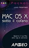 Mac OS X - sotto il cofano (Pocket)