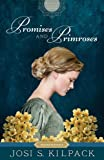 Promises and Primroses: Mayfield Family (Proper Romance Regency) (Proper Romance Mayfield Family Regency)