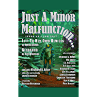 Just A Minor Malfunction...: issue #3 - June 2017 (English Edition)