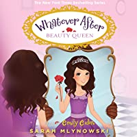 Beauty Queen: Whatever After, Book 7