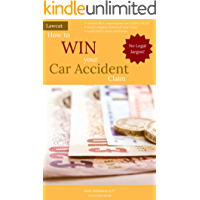 How to Win Your Car Accident Claim (English Edition)
