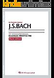 バッハ,インベンション【ブランクエディション】 BWV772-786 3線譜,クロマチックノーテーション