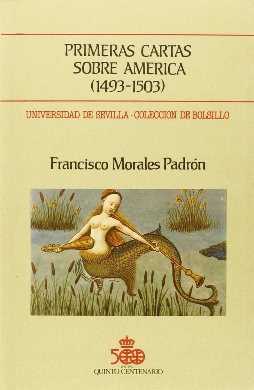 Primeras cartas sobre América (1493-1503) (Colección de ...