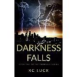 Darkness Falls (The Darkness Series Book 1)