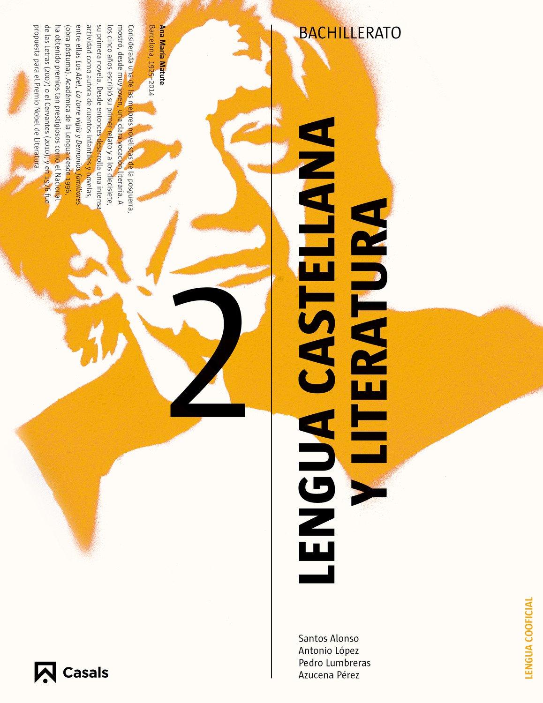 Lengua castellana y Literatura 2 Cooficial: Amazon.es: Santos Alonso Fernández, Antonio López Martínez, Pedro Lumbreras García, Azucena Pérez Tolón: Libros