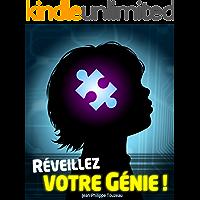 Réveillez votre génie ! (French Edition)