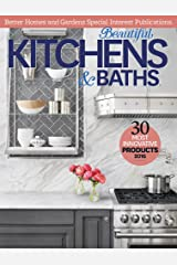 Better Homes and Gardens: Beautiful Kitchens & Baths Kindle Edition