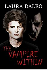 The Vampire Within (Immortal Kiss Book 3) Kindle Edition