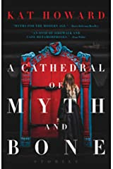 A Cathedral of Myth and Bone: Stories Kindle Edition