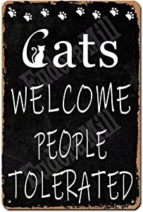 Eudora Mill Cats Welcome People Tolerated Cat Signs for Home Decor Cat Lover Decor Cats Welcome Sign Cat Lover Gifts Funny - 8