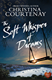 The Soft Whisper of Dreams (Choc Lit) (Shadows From The Past Book 3) (English Edition)