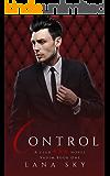 Control: A Dark Billionaire Romance: (XXX Vadim Book 1): Club XXX Book 4