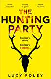 The Hunting Party: The gripping No.1 bestselling crime thriller (English Edition)