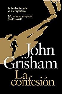 La confesión (Spanish Edition)