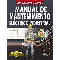 Manual De Mantenimiento Electrico Industrial